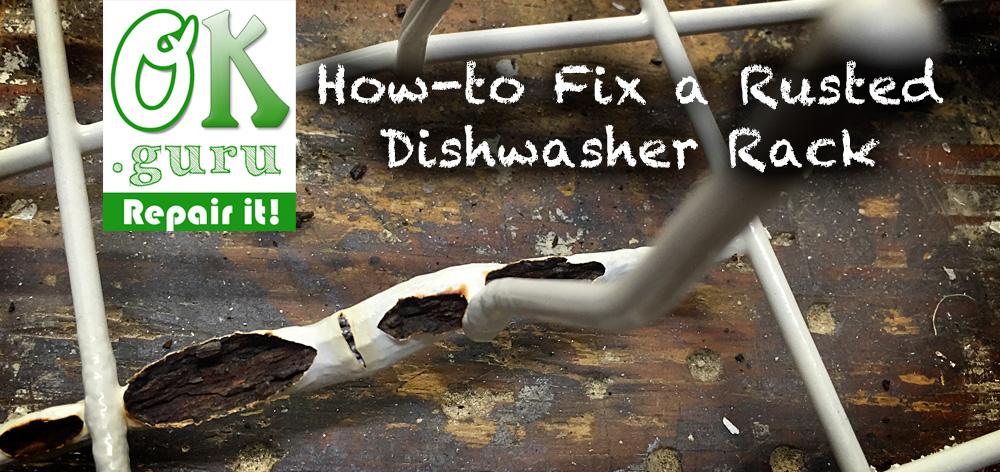 Organikarma How To Repair Dishwasher Rack 1